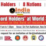 Indian Record Holders' at World Stage - The ultimate honor in the field of record breaking